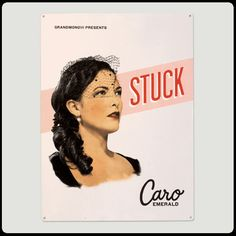 Caro Emerald - Stuck - Tin Poster