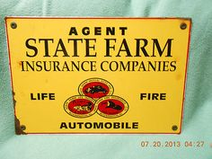 State Farm Insurance Agent Sign $35.00