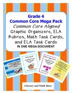 Common Core Made Easier!!  Grade 4 Common Core aligned rubrics, ELA task cards, math task cards, graphic organizers, and Common Core rubrics in one document.  WOW! $16.99