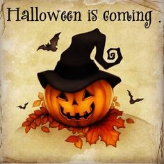 Halloween is Coming - Whatever the month may be.