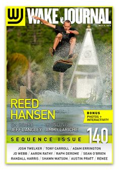 May 5th, 2014 - Wake Journal 140, The Sequence Issue, featuring Reed Hansen on the cover! Download the Wake Journal App, subscribe and get all 40 issues for just $1.99! http://www.wkjr.nl/app