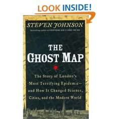 The Ghost Map by Steven Johnson; now I want to be an epidemiologist.