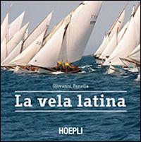 Prezzi e Sconti: La #vela latina giovanni panella  ad Euro 25.42 in #Libri #Libri