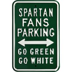 Authentic Street Signs Michigan State Spartans Fans Parking Sign, Team