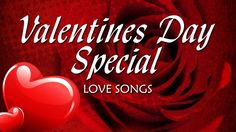 Enjoy Valentines Day Love songs mP3 and share Valentines Day Love songs. Also wish Valentines Day Love quotes with your girlfriend.