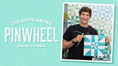 Make a Disappearing Pinwheel Quilt with Rob