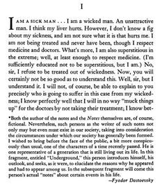 """an analysis of dostoevskys introduction of part 1 of notes from underground Fyodor dostoevsky's novel, notes from the underground, has held many labels, such as being a case history of neurosis or a  he is """"one of the characters of our recent past,"""" part of a generation that is living out its days among us."""