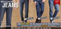 UAE Online Shopping Newsflash!  Men's Low Rise Jeans - From AED 85  http://giordano-me.com/User/ProductList.aspx?gust=0=116  Get 25% OFF on all regular price merchandise.  To avail this offer enter code GIOSHOP at checkout  Happy Online Shopping! :)