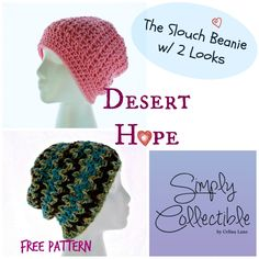 Desert Hope Slouch Beanie 06/11/14 / celinalane / / Free Patterns, Straight From the Heart / beanie, cancer treatment, chemo cap, free crochet patterns, simply collectible, slouch
