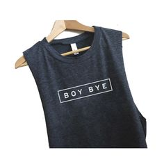 Boy Bye Muscle Tee (FREE US SHIPPING)