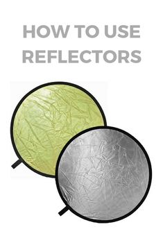 how to use reflectors | photography equipment guides | studio photography