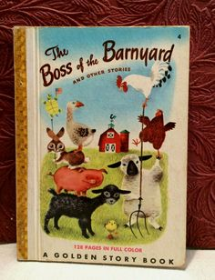 The Boss of the Barnyard and Other Stories Golden Story Book 1949 Richard Scarry Richard Scarry, The Barnyard, Dog Stories, Title Page, Little Golden Books, Vintage Children's Books, Casket, Book 1, Childrens Books
