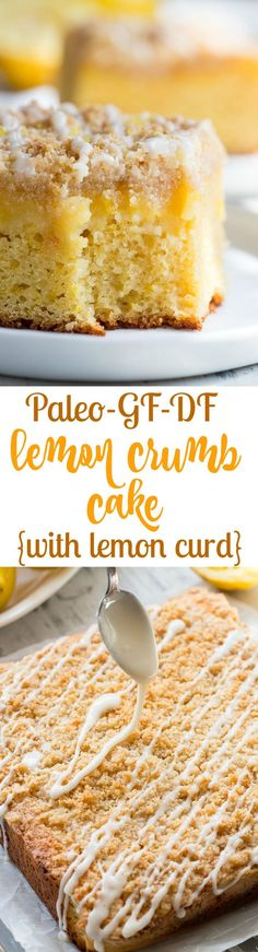 This amazing paleo lemon crumb cake is deliciously sweet/tart and bursting with fresh lemon flavor! It starts with a perfectly moist lemon cake layer topped with lemon curd piled with crumb topping and drizzled with lemon glaze. It's gluten-free dai Paleo Baking, Gluten Free Baking, Baking Recipes, Cake Recipes, Dessert Recipes, Dessert Ideas, Gluten Free Sweets, Paleo Dessert, Healthy Sweets