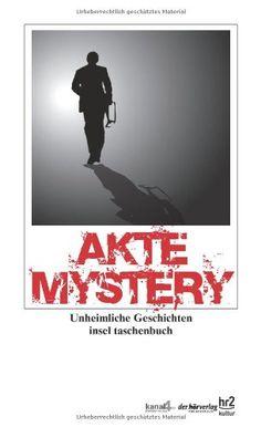 Akte Mystery: Unheimliche Geschichten (insel taschenbuch)... https://www.amazon.de/dp/3458350365/ref=cm_sw_r_pi_dp_x_OwAQxbHMAZ9Y3