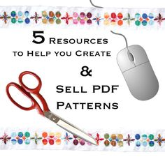 5  online resources to help you create and sell pdf patterns
