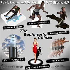 Beginner's Guide Set. Includes all 6 Beginner's Guide tutorials: Starter essentials, posing models, animating, environments, lighting & renders, and surfaces & colors. Intro Price $14.97. Tutorials by Winterbrose.