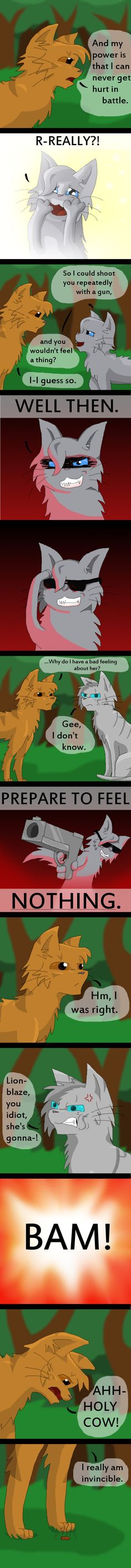 Warrior Cats- She's Crazy Dude (REAL) by whatchyagonnado.deviantart.com on @deviantART