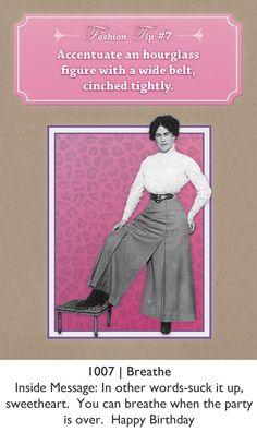 Fashion Tips Greeting Card - Birthday Card Birthday, Birthday Greeting Cards, Happy Birthday, Beauty Advice, Hourglass Figure, Vintage Beauty, Words, Fashion Tips, Happy Brithday