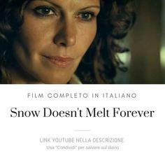 Snow Doesn't Melt Forever [Film Completo]: https://www.youtube.com/watch?v=jjgLfcmlWxs&list=PLXaYyxQb69ea3Pey-WsqT1_cT_QxLxahU #Film #FilmCompleti #Documentari