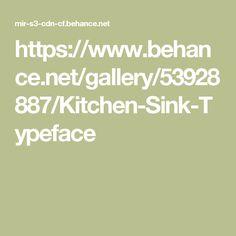 https://www.behance.net/gallery/53928887/Kitchen-Sink-Typeface