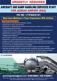 Urgently Required Aircraft and Ramp Handling Services Staff for Jeddah Airport(KSA) Please send your updated CV by mentioning FG ID at gheewalagulfjobs@gmail.com  Contact Details: +91-8108108942 / +91-2261666811 For more relevant jobs please register your profile on our website below: http://gheewalajobs.com/register-your-cv.php F Gheewala Human Resource Consultants  #Fgheewala #gulfjobs #saudijobs