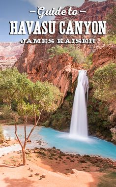 My guide to Havasu Canyon, one of the most beautiful destinations in Arizona. Home to Havasu Falls and other stunning waterfalls deep in Grand Canyon.