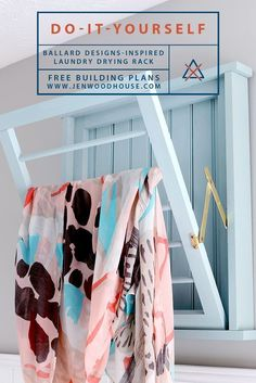 How to build a DIY laundry rack inspired by Ballard Designs via Jen Woodhouse