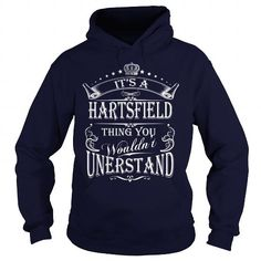 HARTSFIELD Its A HARTSFIELD Thing You Wounldnt Understand
