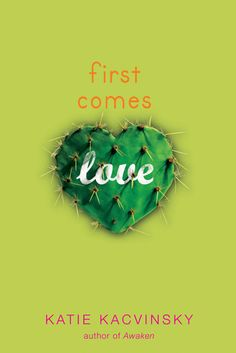 My Random Book Thoughts: Book Review: First Comes Love by Katie Kacvinsky