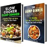 Free Kindle Book -  [Cookbooks & Food & Wine][Free] Dump Dinner Box Set: Over 60 Delicious, Quick and Easy Slow Cooker Recipes! (Busy People Cookbook)