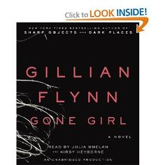 Gone Girl: A Novel by Gillian Flynn, read by Julia Whelan & Kirby Heyborne