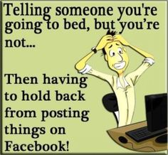 The things we do on facebook. Admit it...youve done it!