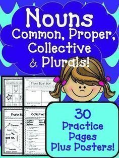 Nouns Common, Proper, Collective & Plural 30 Worksheets + Posters