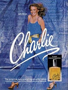 "Charlie was my go to fragrance - and I dated a ""Charlie"""