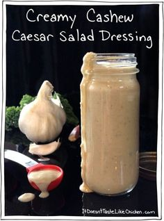 Creamy Cashew Caesar Salad Dressing. A totally GUILT FREE dressing! Oil free, no processed ingredients, vegan, and raw. I use this on everything! Salad, as a veggie dip, on tacos, burgers, you name it. #itdoesnttastelikechicken