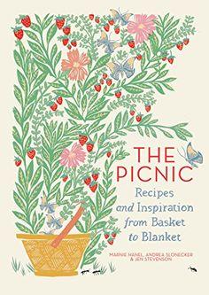 The Picnic: Recipes and Inspiration | amazon.com