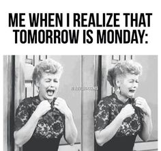 I love Lucy Monday Humor, Monday Quotes, Monday Monday, Funny Monday, Manic Monday, Happy Monday, Work Memes, Work Humor, Funny Love