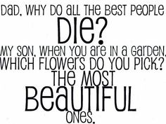 Think about that when you lose somebody, definitely something to consider!