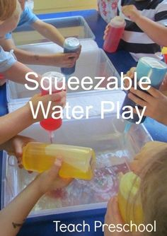 Squeezable and Colorful Water Play by Teach Preschool-I think this is a great way to up cycle those empty ketchup & mustard bottles I've been hoarding in my garage ; Water Play Activities, Sensory Activities, Preschool Activities, Kids Water Play, Play Activity, Summer Activities, Preschool Transitions, Indoor Activities, Physical Activities
