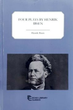 Four Plays by Henrik Ibsen Echo Library Classics ex-library excellent condition Kate Tempest, Hopelessly Devoted, Penguin Classics, Plays, Theatre, Conditioner, Books, Livros, Libros