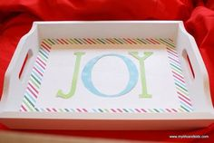 Turn an old white tray into a Joyful Mod Podge holiday tray!