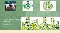 Sustainable Practices ProjectWhat are some practices used by communities in…