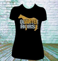 American Quarter Horse Glitter Tshirt . You choose your lettering and shirt colors. Picture shown is Silver and Gold Glitter. We can do any breed of horse that you would like. TO ADD SPECIAL INSTRUCTI