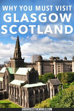 Glasgow is my new favourite Scottish city and why it will quickly become yours too. Save this to your travel board and start planning a trip to Glasgow now!