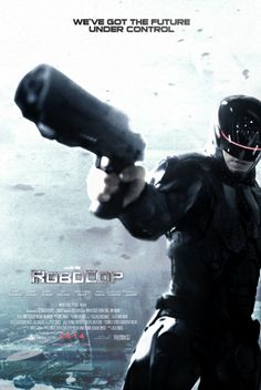 Robocop 2014 - Theatrical Poster (Version 1) by CAMW1N.deviantart.com on @deviantART