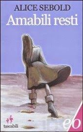 Libriamoci Sù: Amabili Resti - Alice Sebold