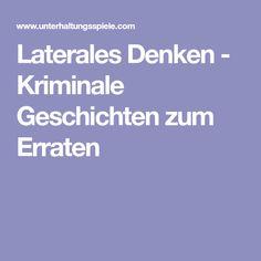 Laterales Denken - Kriminale Geschichten zum Erraten
