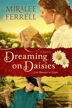Dreaming on Daisies, Miralee Ferrell, Christian Book Review, This is a powerful novel that portrays the effects of what alcoholism can have on not only the person who is addicted but the family who is struggling with dealing with it.