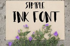Simple ink font by Ana Babii on @creativemarket