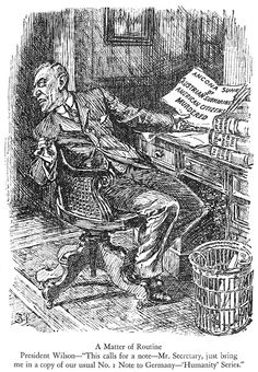 WILSON CARTOON, 1915. Cartoon featuring President Woodrow Wilson by Bernard Partridge from 'Punch,' London, England, 1915.